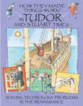 The Cover of How they Made Things Work in Tudor and Stuart Times