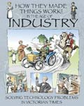 The cover of HOW THEY MADE THINGS WORK IN THE AGE OF INDUSTRY