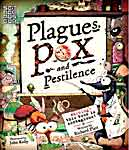 The cover of Pox, Pestilence and Plague