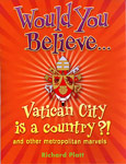 The cover of Would You Believe Vatican City is a Country
