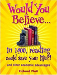 The cover of Would you Believe in 1400 Reading Could Save Your Life