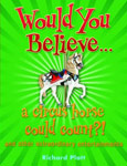 The cover of Would you Believe A circus Horse Could Count