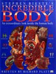 The cover of Stephen Biesty's Incredible Body